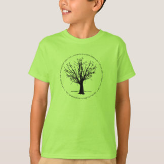 When The Last Tree Has Died T-Shirt