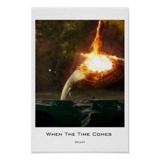 When The Time Comes Poster