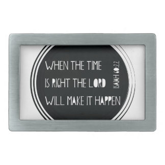 When The Time Is Right... Belt Buckles