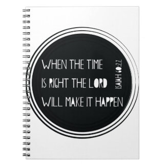 When The Time Is Right... Notebook