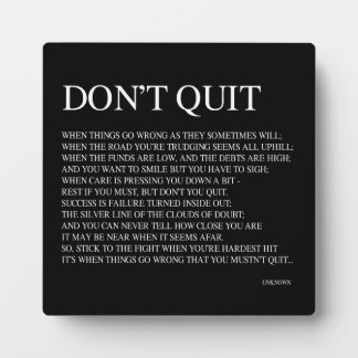 WHEN THINGS GO WRONG AS THEY SOMETIMES WILL; QUOTE PLAQUE