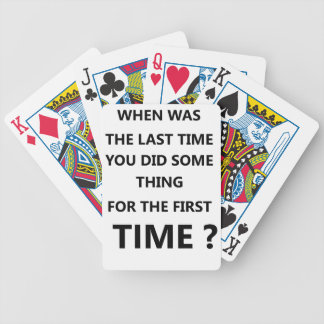 when was the last time you did some thing for the bicycle playing cards