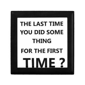 when was the last time you did some thing for the gift box