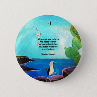 When We Are In Love Inspirational Quote 2 Inch Round Button