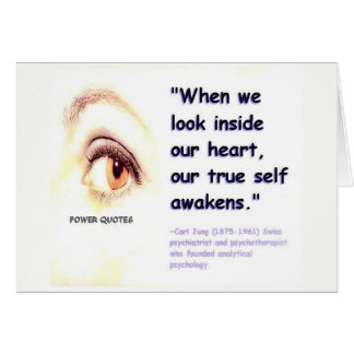 """""""When we look inside our heart, our true self awak Card"""