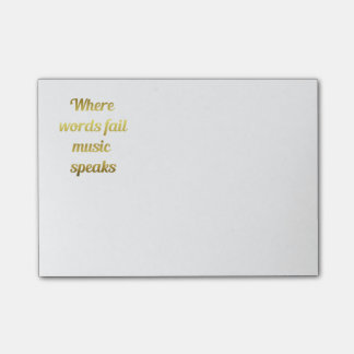 When words fail Music Speaks Inspirational Quote Post-it Notes