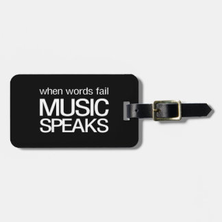 When Words Fail Music Speaks Luggage Tag