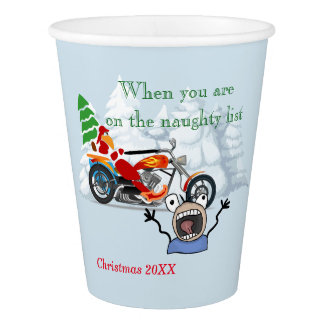 When you are on Santa's Naughty List Paper Cup