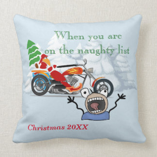 When you are on Santa's Naughty List Throw Pillow