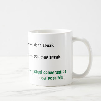 When you can talk to me coffee cup basic white mug