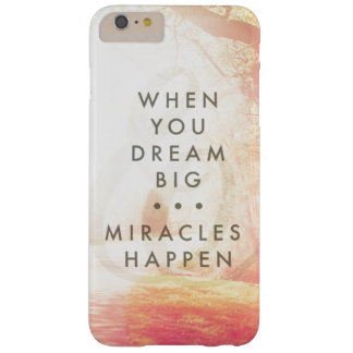 When You Dream Barely There iPhone 6 Plus Case