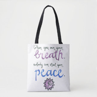 When You Own Your Breath... Yoga Bag