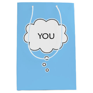 Whenever I Think Of You Thought Cloud Medium Gift Bag