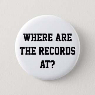 Where are the records at? Pin