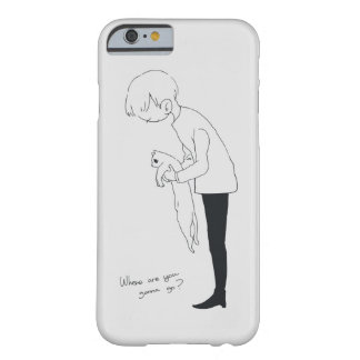 where are you gonna go? barely there iPhone 6 case