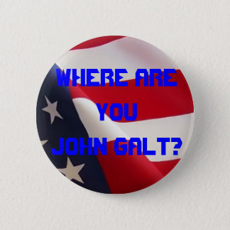Where are you John Galt? 2 Inch Round Button