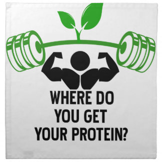 Where do you get your protein napkin