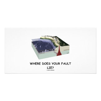 Where Does Your Fault Lie? (Geology Humor) Personalized Photo Card