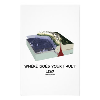 Where Does Your Fault Lie? (Geology Humor) Stationery