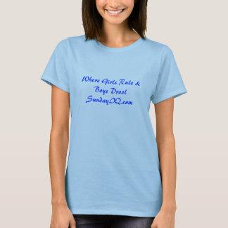 Where Girls Rule & Boys DroolSundayIQ.com T-Shirt