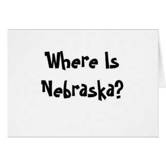 Where Is Nebraska? Card