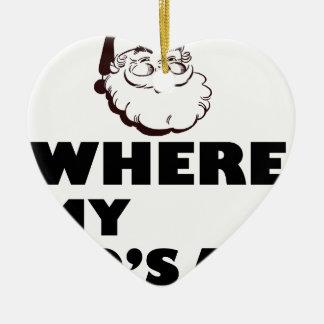 where my Ho's at Ceramic Heart Ornament
