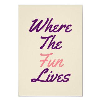 Where the fun lives creme invitaion card