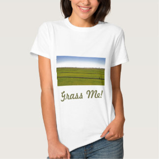 Where The Grass Is Growing Tee Shirts