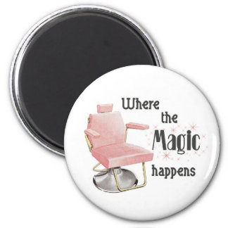 Where the Magic Happens Hair Stylist Magnet