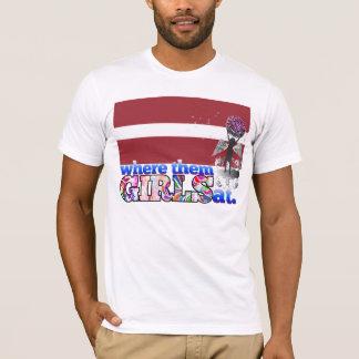 Where them Latvian girls at? T-Shirt