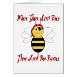 Where There Arrr! Bees Greeting Card