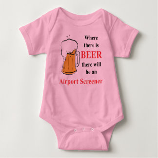 Where there is Beer - Airport Screener Baby Bodysuit