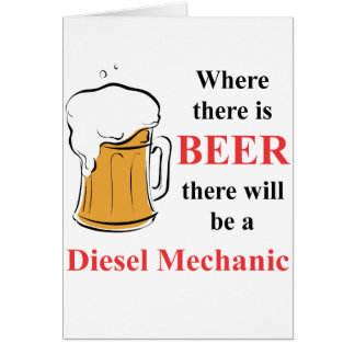 Where there is Beer - Diesel Mechanic Note Card