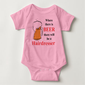 Where there is Beer - Hairdresser Baby Bodysuit