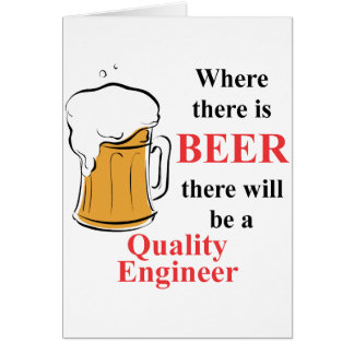 Where there is Beer - Quality Engineer Note Card