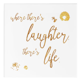 Where There's Laughter Acrylic Print