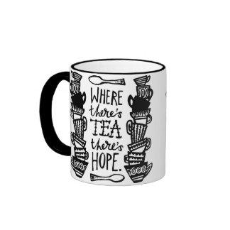 where there's tea there's hope ringer mug mono