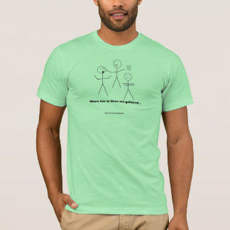 Where two or three are gathered T-Shirt
