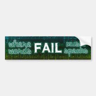 Where Words Fail, Music Speaks Bumper Sticker