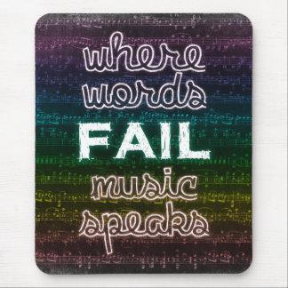 Where Words Fail, Music Speaks Mousepad
