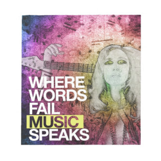 Where Words Fail Music Speaks Notepad