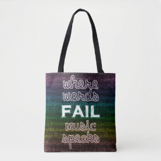 Where Words Fail, Music Speaks Tote Bag