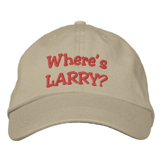 Where's LARRY? Embroidered Hat