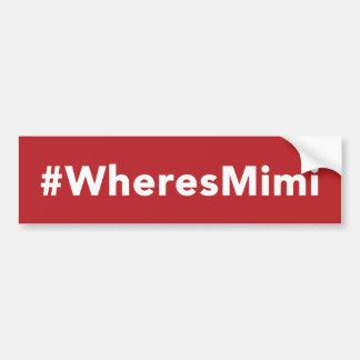 Where's Mimi Bumper Sticker - Red