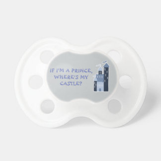 Where's my castle? pacifier