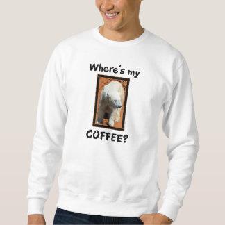 Where's My Coffee? Sweatshirt