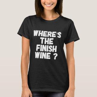 Where's the finish wine T-Shirt