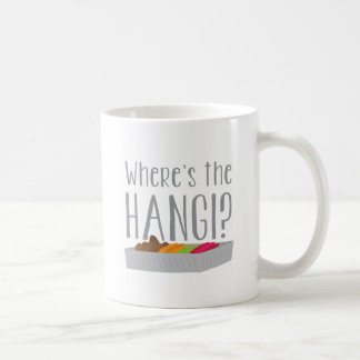 Wheres the HANGI? (New zealand maori feast) Coffee Mug