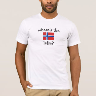 where's the lefse? T-Shirt