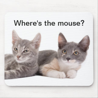 Where's the mouse? Cute Mousepad